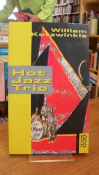 Kotzwinkle, Hot-Jazz-Trio – Stories – Mit Illustrationen von Joe Servello,