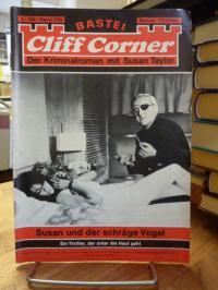 Bastei-Lübbe-Heftroman, Bastei Cliff Corner – Der Kriminalroman mit Susan Taylor