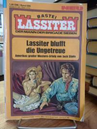 Bastei-Lübbe-Heftroman, Lassiter – Der Mann der Brigade Sieben [7] – Bd. 896: La