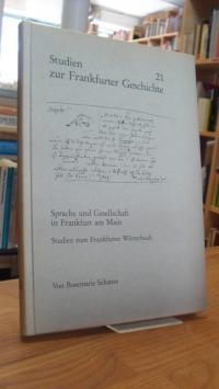 Schanze, Sprache und Gesellschaft in Frankfurt am Main – Studien zum Frankfurter