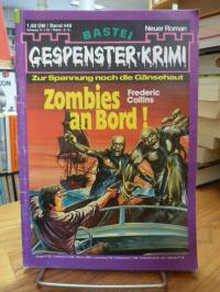 Collins, Gespenster-Krimi – Suberserie Richard Wunderer, Bd. 6 : Zombies an Bord