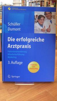 Schüller, Die erfolgreiche Arztpraxis,
