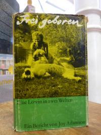 Adamson, Frei geboren – Eine Löwin in 2 Welten – Ein Bericht,