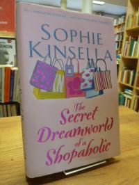 Kinsella, The Secret Dreamworld of a Shopaholic,