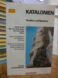 Katalonien – Tradition und Moderne,
