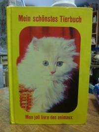 Mein schönstes Tierbuch – Mon joli Livre des animaux,
