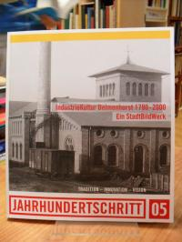 Industriekultur Delmenhorst 1790-2000 – Ein Stadtbildwerk,