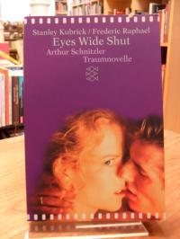 Kubrick, Traumnovelle – Die Novelle / Eyes Wide Shut – Das Drehbuch,