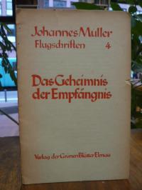 Müller, Das Geheimnis der Empfängnis,