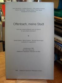 Offenbach, meine Stadt – Kann der moderne Mensch noch ein Gefühl für seine Stadt