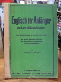 Borchard, Englisch für Anfänger nach der Methode Paustian Unter Berücksichtigung