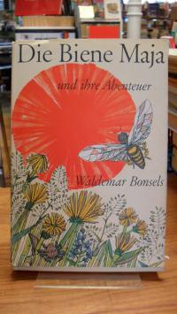 Bonsels, Die Biene Maja und ihre Abenteuer,