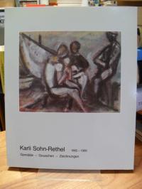 Karli Sohn-Rethel, Gemälde, Gouachen, Zeichnungen – Katalog zur Ausstellung,