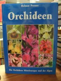Presser, Die Orchideen Mitteleuropas und der Alpen – Variabilität, Biotope, Gefä