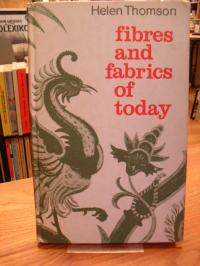 Thomson, Fibres and Fabrics of Today,
