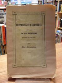 Richardson, Définitions et caractères à l'usage de la jeunesse qui finit son édu