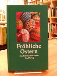 Fröhliche Ostern – Geschichten und Gedichte,