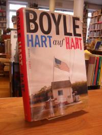 Boyle, Hart auf hart – Roman,