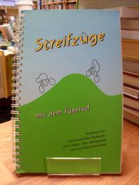 Kossler, Streifzüge – Radtouren und kombinierte Bahn-Rad-Touren rund ums Rhein-M
