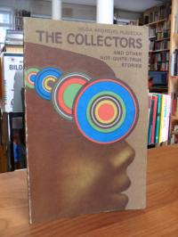 Andrews-Rusiecka, The Collectors and Other Not-Quite-True Stories,