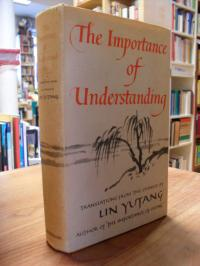 Yutang, The Importance of Understanding,