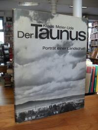Meier-Ude, Der Taunus – Portrait einer Landschaft,