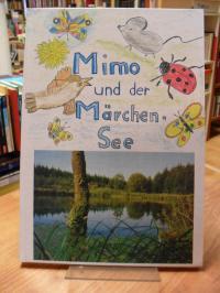 Mimo und der Märchen-See,