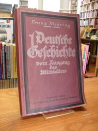 Mehring, Deutsche Geschichte vom Ausgang des Mittelalters – Ein Leitfaden für Le