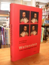 Polišenský, Wallenstein – Feldherr des Dreißigjährigen Krieges,