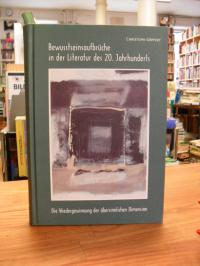 Göpfert, Bewusstseinsaufbrüche in der Literatur des 20. Jahrhunderts,
