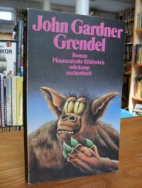 Gardner, Grendel – Roman,