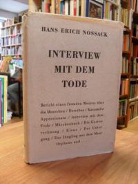 Nossack, Interview mit dem Tode,