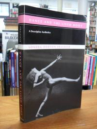 Fraleigh, Dance and the Lived Body – A Descriptive Aesthetics,