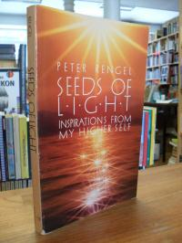 Seeds of Light: Inspirations From My Higher Self,