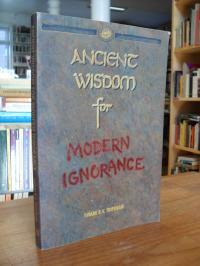 Tripurari, Ancient Wisdom For Modern Ignorance,