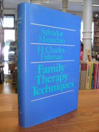 Minuchin, Family therapy techniques,