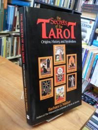 Walker, The Secrets Of The Tarot – Origins, History, And Symbolism,