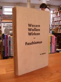 Meletti, Wesen, Wollen, Wirken des Faschismus,