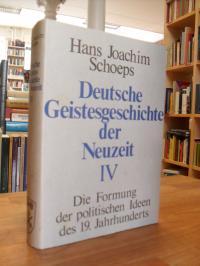 Schoeps, Deutsche Geistesgeschichte der Neuzeit – Band 4 – Die Formung der polit