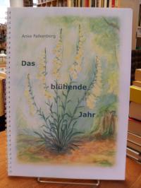 Falenber, Das blühende Jahr – Blütenpflanzen im Jahreslauf,