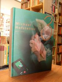 Hofstetter, Michael Hofstetter – Vol 3: 2011-2019,
