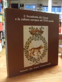 L'Accademia dei Lincei e la cultura europea nel XVII secolo – Manoscritti – Libr