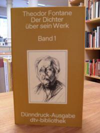 Fontane, Der Dichter über sein Werk, Band 1,