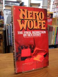 Stout, The Final Deduction – A Nero Wolfe Novel,