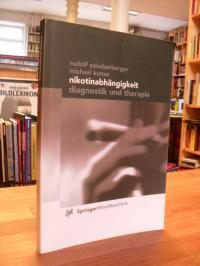 Schoberberger, Nikotinabhängigkeit – Diagnostik und Therapie,