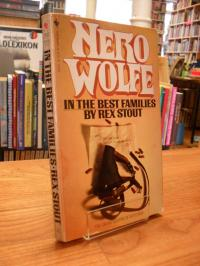 Stout, In The Best Families – A Nero Wolfe Novel,