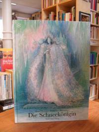 Andersen, Die Schneekönigin – Ein Märchen von Hans Christian Andersen erzählt vo