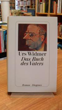 Widmer, Das Buch des Vaters – Roman,