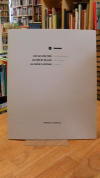Clavere, Frederic Clavere – Von nah und fern – Eine Gegenüberstellung / De pres