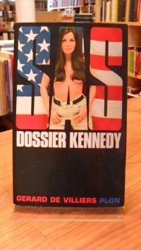 Villiers, Dossier Kennedy,